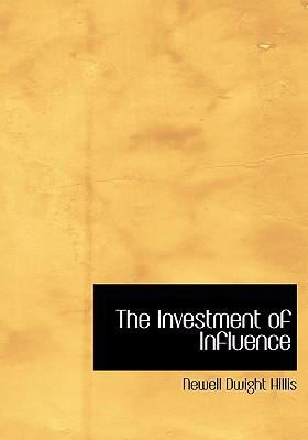 The Investment of Influence 9780554272696
