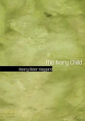 The Ivory Child 9780554271675