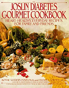The Joslin Diabetes Gourmet Cookbook: Heart-Healthy Everyday Recipes for Family and Friends 9780553087604