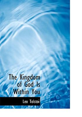 The Kingdom of God Is Within You 9780554220802