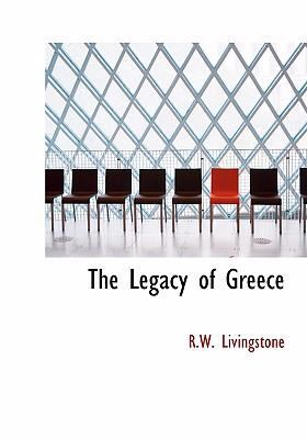 The Legacy of Greece 9780554287485