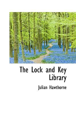 The Lock and Key Library 9780554386126