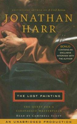 The Lost Painting: The Quest for a Caravaggio Masterpiece 9780553714920
