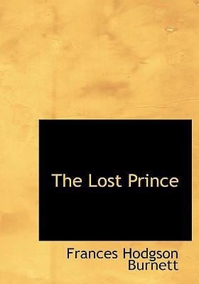 The Lost Prince 9780554250632