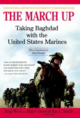 The March Up: Taking Baghdad with the United States Marines 9780553382693