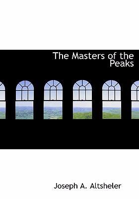 The Masters of the Peaks 9780554236506