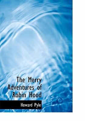 The Merry Adventures of Robin Hood 9780554232409