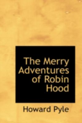 The Merry Adventures of Robin Hood 9780554325439