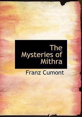 The Mysteries of Mithra 9780554302546
