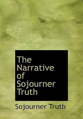The Narrative of Sojourner Truth 9780554264400