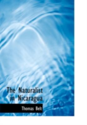 The Naturalist in Nicaragua 9780554236865