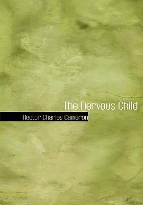 The Nervous Child 9780554277684