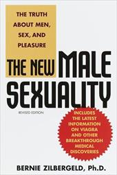 The New Male Sexuality: The Truth about Men, Sex, and Pleasure 1970307