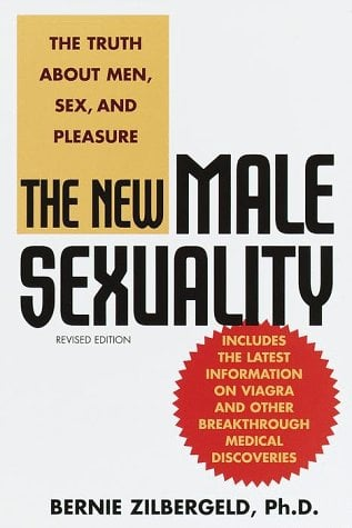 The New Male Sexuality: The Truth about Men, Sex, and Pleasure 9780553380422