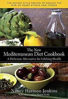 The New Mediterranean Diet Cookbook: A Delicious Alternative for Lifelong Health 9780553385090