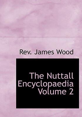The Nuttall Encyclopaedia Volume 2 9780554224978