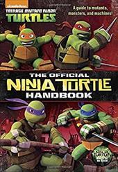 The Official Ninja Turtle Handbook (Teenage Mutant Ninja Turtles) 22022618