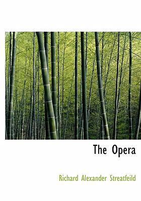 The Opera 9780554255521