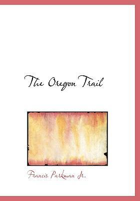 The Oregon Trail 9780554214535