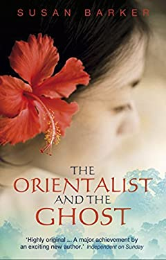 The Orientalist and the Ghost 9780552772419