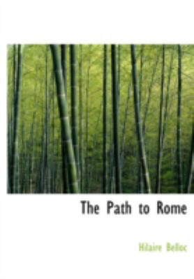 The Path to Rome 9780554224381