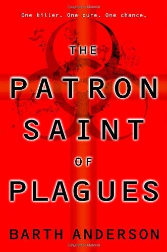 The Patron Saint of Plagues 9780553383584