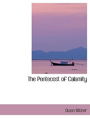 The Pentecost of Calamity 9780554417677