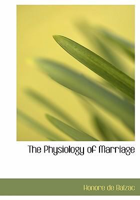 The Physiology of Marriage 9780554255408