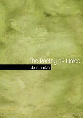 The Poetry of Wales 9780554256153