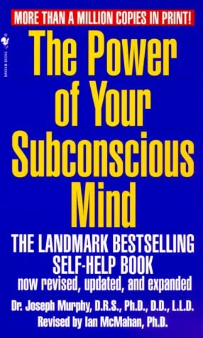 The Power of Your Subconscious Mind, Revised Edition 9780553583182