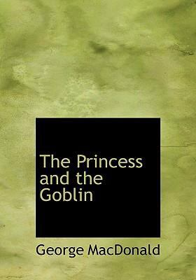 The Princess and the Goblin 9780554280479
