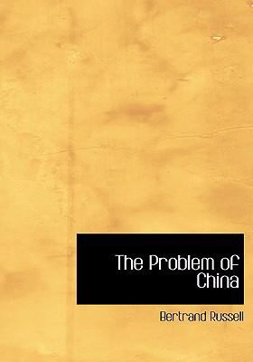 The Problem of China 9780554248172
