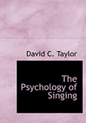 The Psychology of Singing 9780554279732
