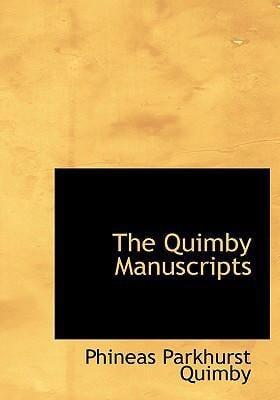 The Quimby Manuscripts 9780554305752