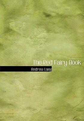 The Red Fairy Book 9780554228044