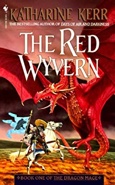 The Red Wyvern: Book One of the Dragon Mage 9780553572643