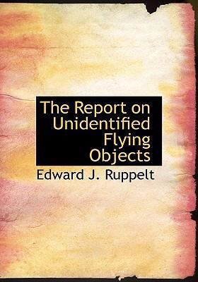 The Report on Unidentified Flying Objects 9780554263083
