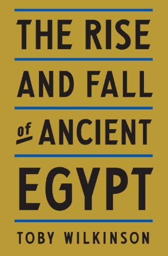 The Rise and Fall of Ancient Egypt 9780553805536