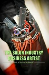 The Salon Industry Business Artist