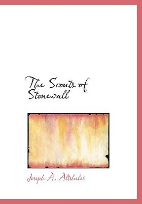 The Scouts of Stonewall 9780554220307
