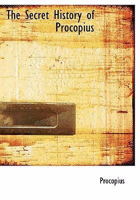 The Secret History of Procopius 9780554301068