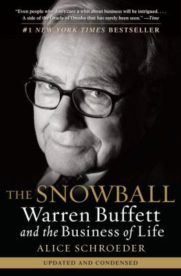 The Snowball: Warren Buffett and the Business of Life 9780553384611