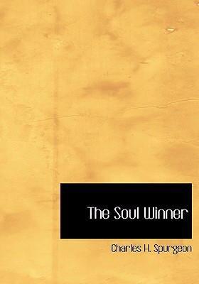 The Soul Winner 9780554306155