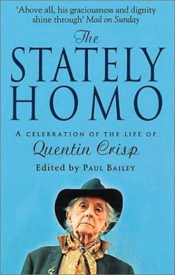 The Stately Homo: A Celebration of the Life of Quentin Crisp 9780552999274