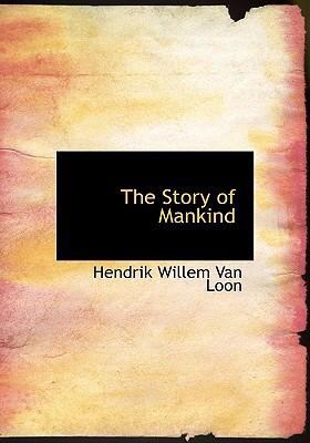 The Story of Mankind 9780554277226