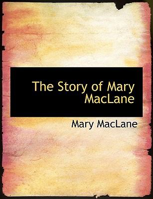 The Story of Mary Maclane 9780554547558