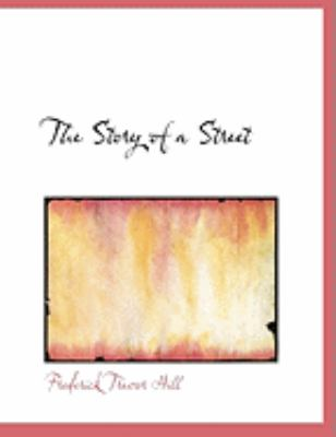 The Story of a Street 9780554910178