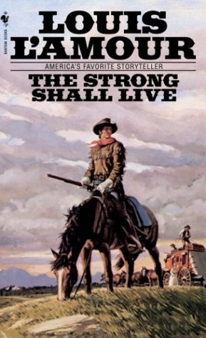 The Strong Shall Live 9780553252002