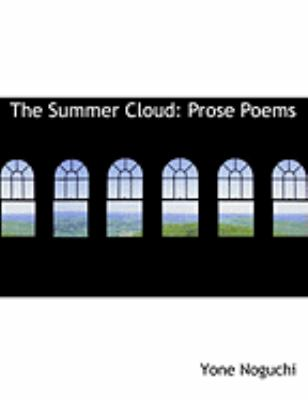 The Summer Cloud: Prose Poems (Large Print Edition) 9780554851594