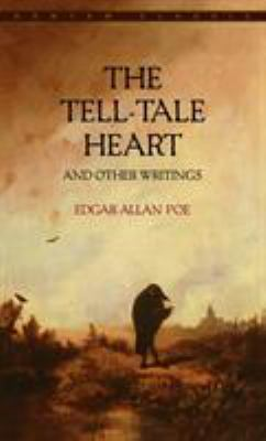 The Tell-Tale Heart and Other Writings 9780553212280